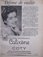PUBLICITÉ DE PRESSE 1954 CALIXÈME DE COTY CRÈME RÉGÉNÉRATRICE - ADVERTISING