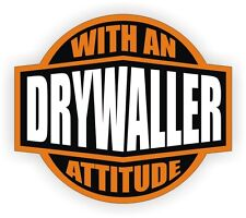 Drywaller With An Attitude Hard Hat Decal | Helmet Sticker Label Drywall Laborer