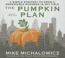 The Pumpkin Plan: A Simple Strategy to Grow a Remarkable Business in Any Field (