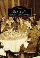 Images of America: Seattle's Historic Restaurants by Robin Shannon (2008,...