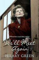 HILARY GREEN ___ WE'LL MEET AGAIN ___ BRAND NEW B format __ FREEPOST UK
