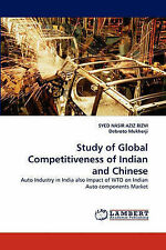 Study of Global Competitiveness of Indian and Chinese: Auto Industry in India al