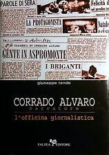 GIUSEPPE RANDO CORRADO ALVARO NARRATORE L'OFFICINA GIORNALISTICA FALZEA 2004