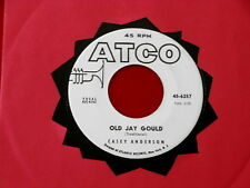 CASEY ANDERSON~ OLD JAY GOULD~ VG++~ EASY RIDER~ ATCO 6257~ BLUES  45