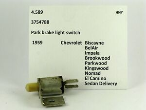 1959 Chevrolet Impala BelAir El Camino NOS park brake switch 3754788
