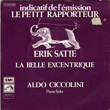TV OST LE PETIT RAPPORTEUR ERICK SATIE / ALDO CICCOLINI FRENCH 45 SINGLE
