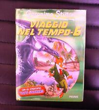 Geronimo Stilton - Viaggio nel tempo 6 - Ed. Piemme 2013