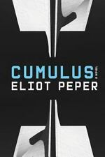 Cumulus A Novel by Peper, Eliot Very Good Condition One Owner Pback