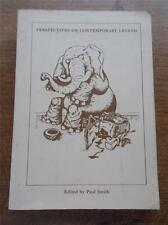 Extremely Rare 1st Ed PERSPECTIVES ON CONTEMPORARY LEGEND Sheffield University