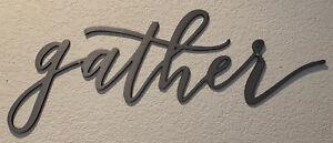 "❤️ ""Gather"" Galvanized Script Metal Wall Sign 17"" x 9.5"" - Farmhouse Decor"