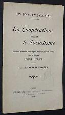 POLITIQUE LA COOPERATION DEVANT LE SOCIALISME LOUIS HELIES CONGRES PARIS 1910