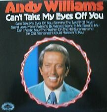ANDY WILLIAMS - CAN'T TAKE MY EYES OFF YOU  - LP