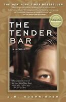 The Tender Bar: A Memoir by J. R. Moehringer , Paperback