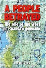 A People Betrayed Role of West in Rwanda's Genocide L R Melvern 2000 185649831X