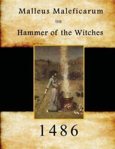 Malleus Maleficarum : Hammer of the Witches, Paperback by Kramer, Heinrich; S...