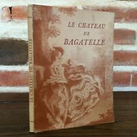 Georges Pascal El Castillo De Bagatelle Histoire de La Las Bonitos Artes 1938