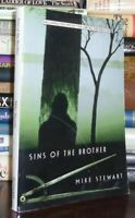 Stewart, Mike SINS OF THE BROTHER  1st Edition 1st Printing