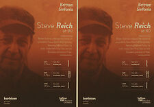 2 X STEVE REICH AT 80 FLYERS -  BARBICAN COLSTON HALL etc