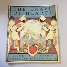 THE KNAVE OF HEARTS BY LOUIS SAUNDERS ILLUSTRATIONS BY MAXFIELD PARRISH 1925