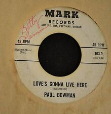 HEAR IT OBSCURE COUNTRY Paul Bowman Mark 103 Love's Gonna Live Here