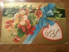 Antique Valentine Postcard True Love Heart Flowers 1911 Embossed Scrap