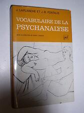 J. LAPLANCHE ET J.-B. PONTALIS - VOCABULAIRE DE LA PSYCHANALYSE - 1997