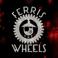 Ferris and the Wheels - great new US modern rock EP