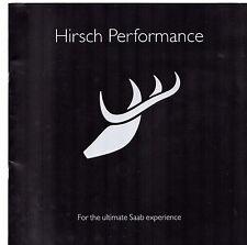 SAAB HIRSCH Performance Accessories 2008 UK Opuscolo Vendite sul mercato 9-3 & 9-5