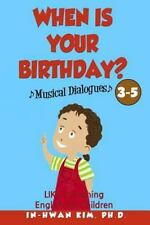 English for Children Picture Book: When Is Your Birthday? Musical Dialogues :...