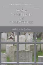 New Jersey Cemeteries and Tombstones : History in the Landscape by Mark...