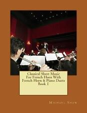 Classical Sheet Music for French Horn: Classical Sheet Music for French Horn...