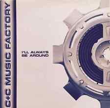 "C+C MUSIC FACTORY -  I'll Always Be Around (12"") (EX-/VG)"