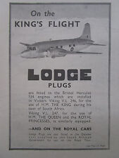 3/1947 PUB LODGE PLUGS BRISTOL HERCULES VICKERS VIKING KING'S FLIGHT ORIGINAL AD