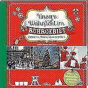 Unsere Weihnacht im Ruhrgebiet - Geschichten, Bräuche, Weihnachtsmärkte