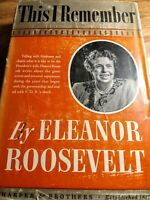THIS I REMEMBER BY ELEANOR ROOSEVELT;1949, FIRST EDITION
