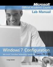Exam 70-680 Windows 7 Configuration Lab Manual, , Microsoft Official Academic Co