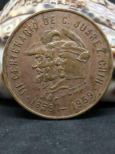 """1659-1959 """"III Centenario De C. Juarez. Chih."""" Brass. 39mm."""