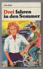 Drei fahren in den Sommer von Lise Gast