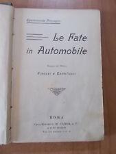 Epaminonda Provaglio LE FATE IN AUTOMOBILE 1° ed. Carra 1908