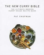 The New Curry Bible: The Ultimate Modern Curry House Recipe Book
