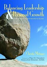 Balancing Leadership and Personal Growth: The School Administrator's G-ExLibrary