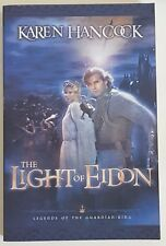 Light of Eidon Karen Hancock Legends of the Guardian-King  Paperback