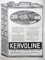 PUBLICITÉ PRESSE 1924 KERVOLINE L'HUILE QUI S'IMPOSE POUR AUTOS - MISE EN BIDON