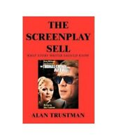 """Alan Trustman """" le Screenplay Vends : What Chaque Writer Should Know et I Didn'T"""