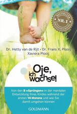 Oje, ich wachse!|Hetty van de Rijt; Frans X. Plooij; Xaviera Plas-Plooij|Deutsch