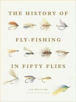 History of Fly-Fishing in Fifty Flies, Hardcover by Whitelaw, Ian; Spyropoulo...