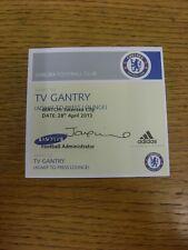 28/04/2013 billet: Chelsea V Swansea City [Pass to TV portique]. merci pour viewi