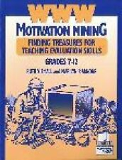 WWW Motivation Mining : Finding Treasures for Teaching Evaluation Skills,...