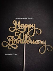 Happy  50th Anniversary Cake Topper Various Years Styles Australian Seller  SF