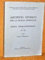 ARCHIVIO STORICO LA SICILIA ORIENTALE INDICI CINQUANTENNALI 1904-1954 S PATRIA